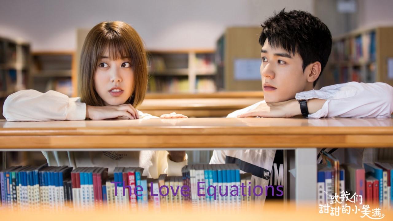The Love Equations 致我们甜甜的小美满 Episode 27 Recap – Ninenovel